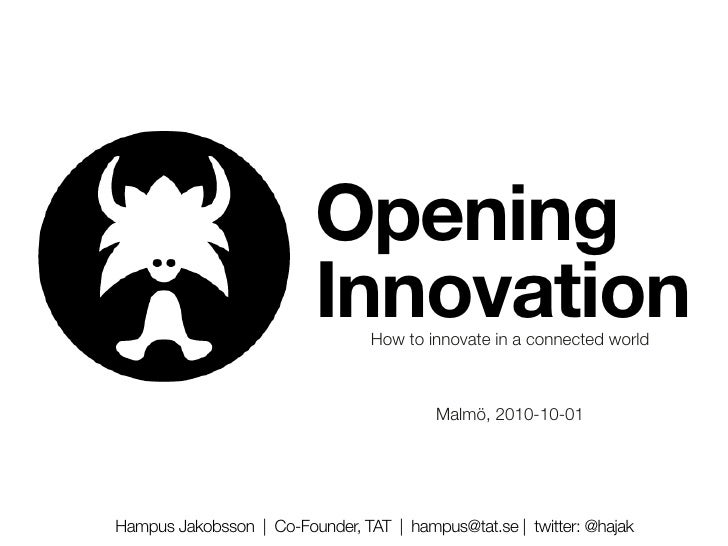 Opening                           Innovation                                  How to innovate in a connected world        ...
