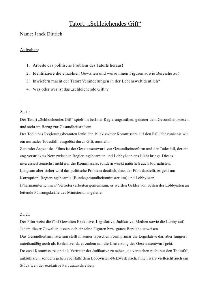 """Tatort: """"Schleichendes Gift"""" Name: Janek Dittrich   Aufgaben:      1. Arbeite das politische Problem des Tatorts heraus!  ..."""