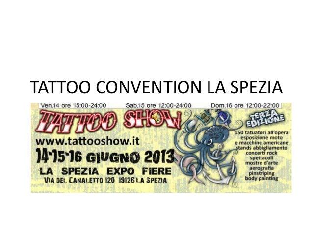 TATTOO CONVENTION LA SPEZIAdi Mario