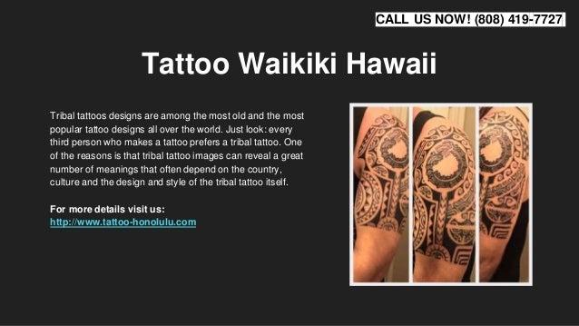 a2733bff2 Tattoo Waikiki Hawaii Tribal tattoos designs ...