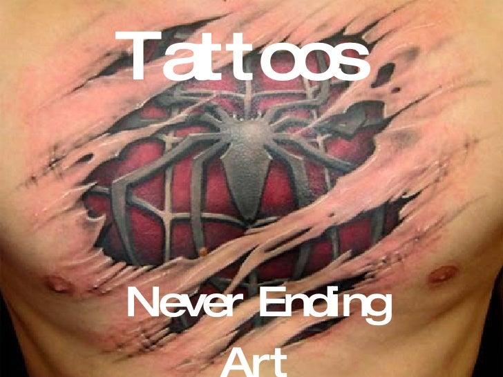 Tattoos Never Ending Art