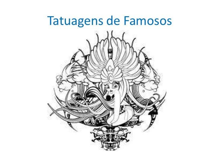 Tatuagens de Famosos<br />