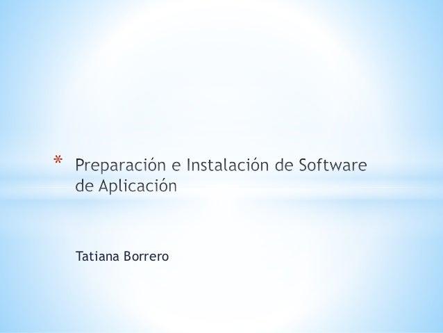 Tatiana Borrero *