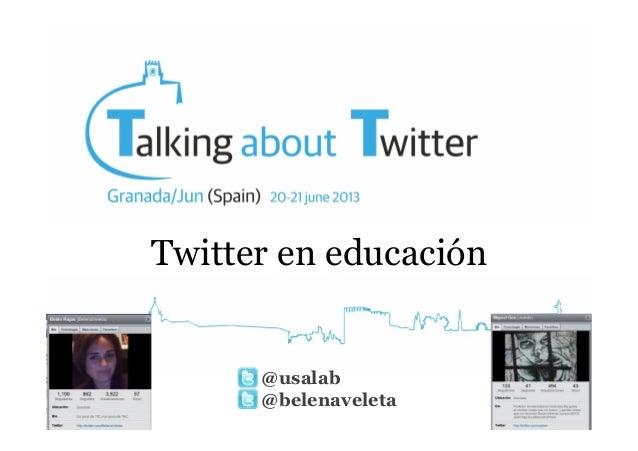 Twitter en educación  @usalab @belenaveleta