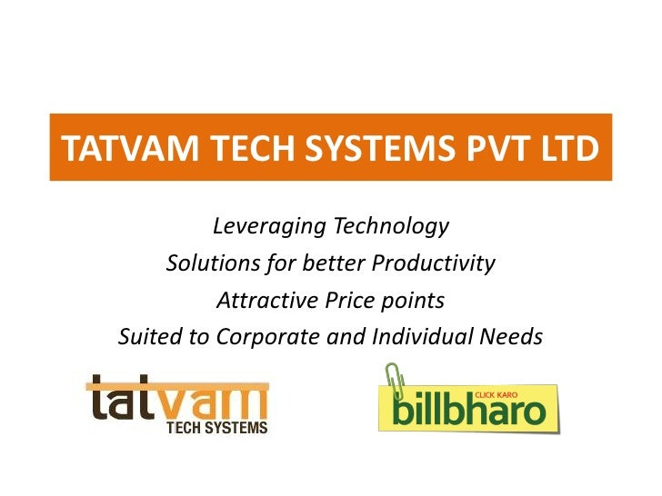 TATVAM TECH SYSTEMS PVT LTD           Leveraging Technology       Solutions for better Productivity            Attractive ...
