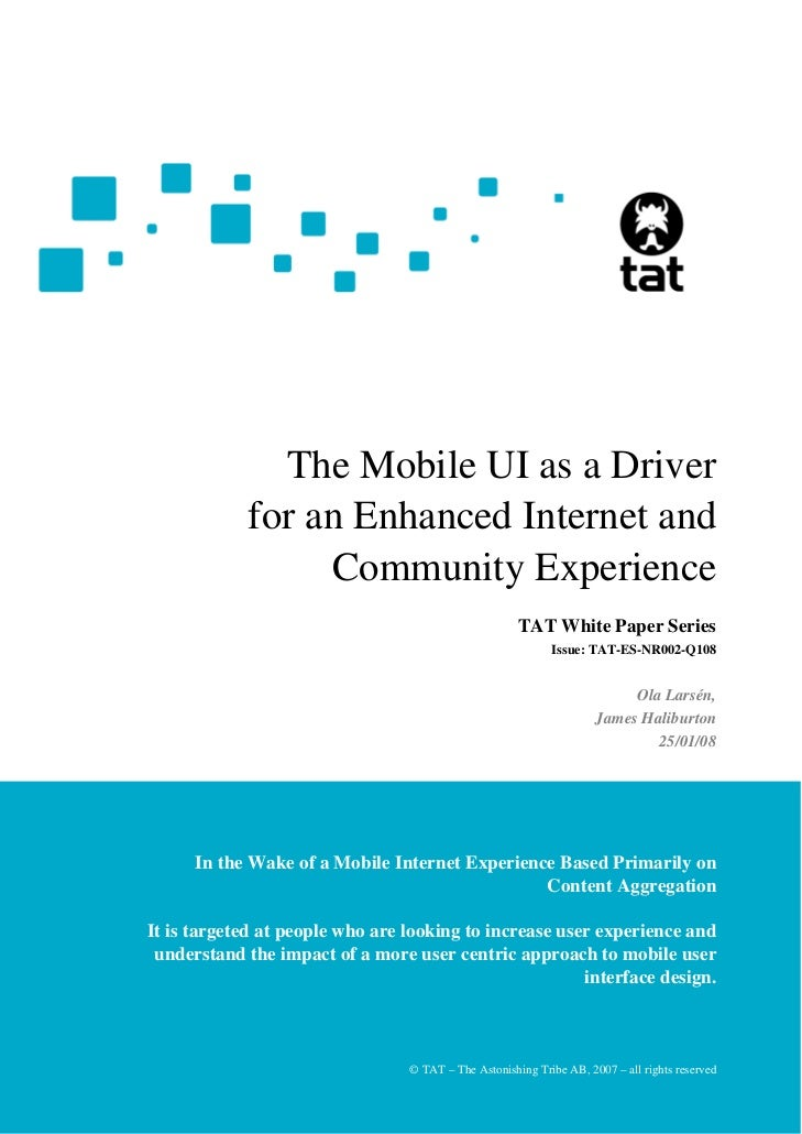 The Mobile UI as a Driver             for an Enhanced Internet and                  Community Experience                  ...