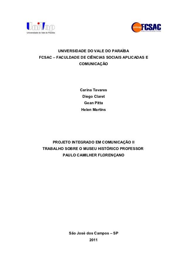 UNIVERSIDADE DO VALE DO PARAÍBAFCSAC – FACULDADE DE CIÊNCIAS SOCIAIS APLICADAS E                 COMUNICAÇÃO              ...