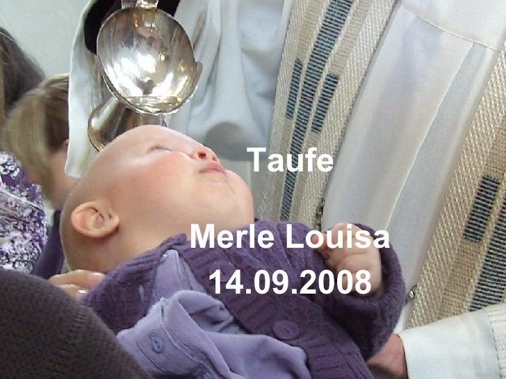 Taufe Merle Louisa 14.09.2008