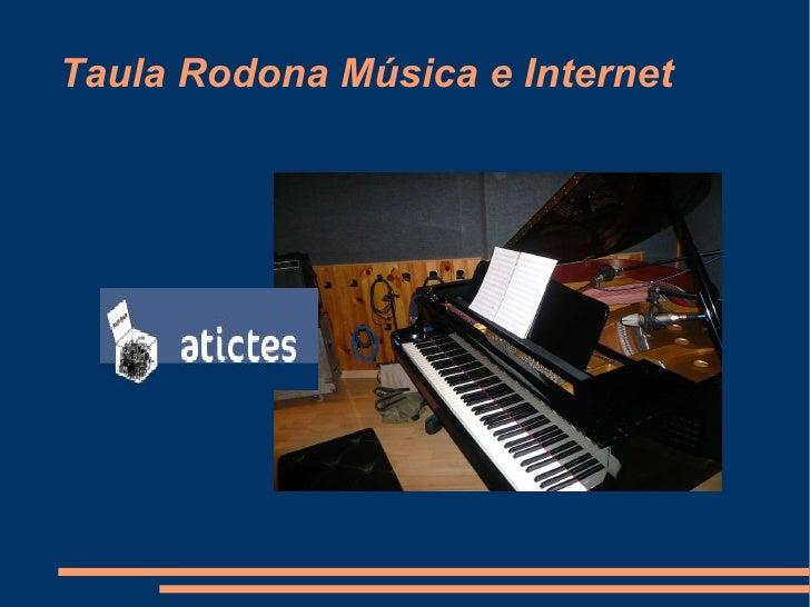 Taula Rodona Música e Internet