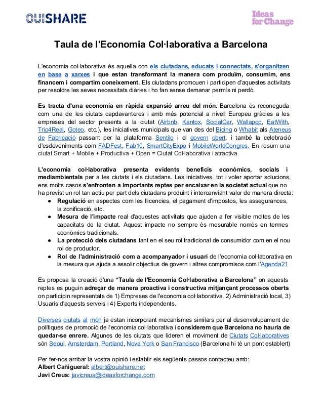 Tauladel'EconomiaCol∙laborativaaBarcelona  L'economia col∙laborativa és aquella con els ciutadans, educats i conn...