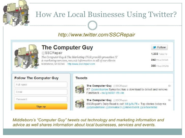 """How Are Local Businesses Using Twitter?                       http://www.twitter.com/SSCRepairMiddleboro's """"Computer Guy"""" ..."""