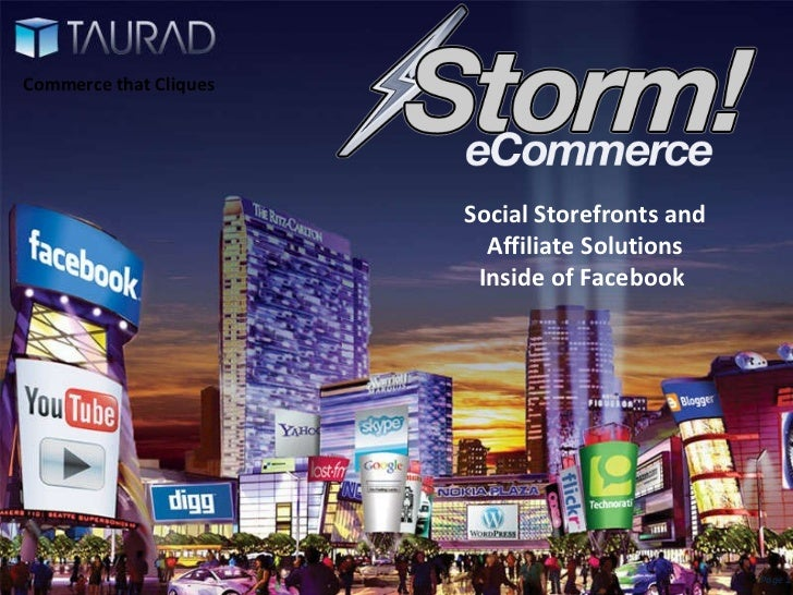 Storefronts on Social     Networks                        FanCommerce and Affiliate                           Marketing Pl...