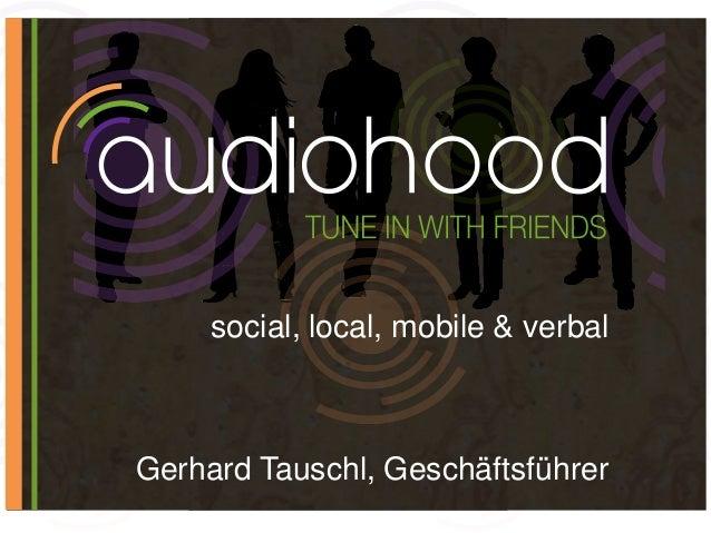 social, local, mobile & verbal Gerhard Tauschl, Geschäftsführer