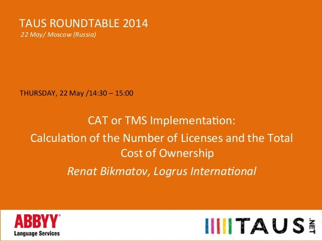 THURSDAY,  22  May  /14:30  –  15:00      CAT  or  TMS  ImplementaAon:     CalculaAon  of  the...