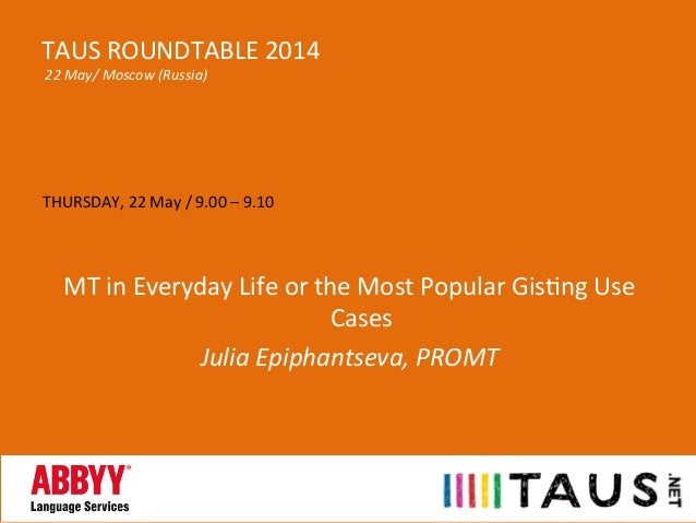 THURSDAY,  22  May  /  9.00  –  9.10         MT  in  Everyday  Life  or  the  Most  Popula...