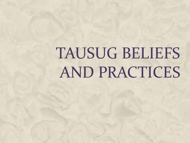 TAUSUG BELIEFSAND PRACTICES