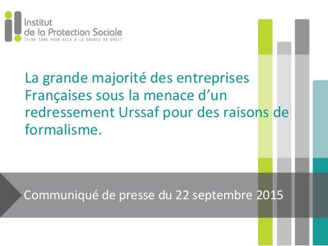 La grande majorité des entreprises Françaises sous la menace d'un redressement Urssaf pour des raisons de formalisme. Comm...