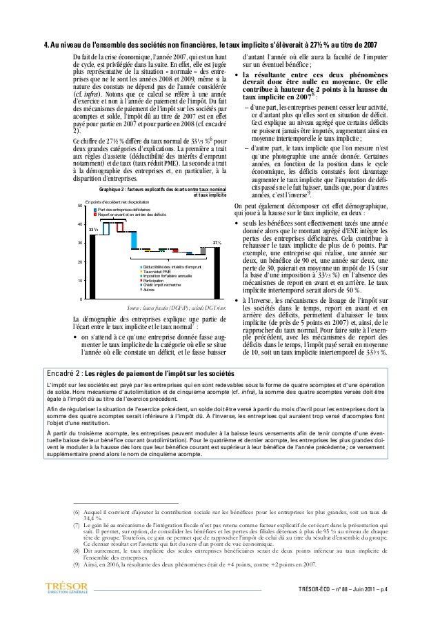 4. Au niveau de l'ensemble des sociétés non financières, le taux implicite s'élèverait à 27½ % au titre de 2007 Du fait de...