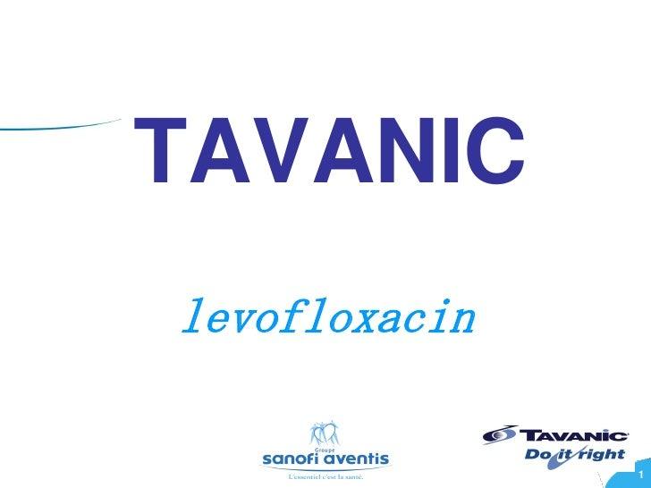 TAVANIClevofloxacin               1