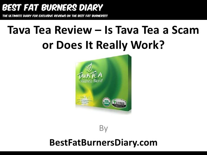 Tava Tea Review – Is Tava Tea a Scam       or Does It Really Work?                 By       BestFatBurnersDiary.com