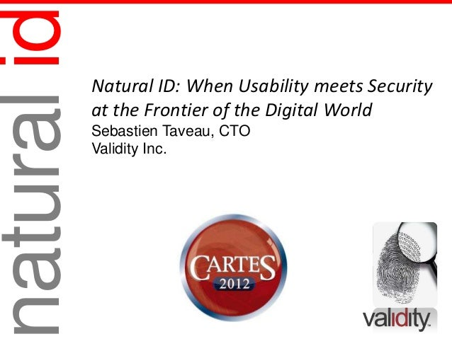 atural id   Natural ID: When Usability meets Security            at the Frontier of the Digital World            Sebastie...