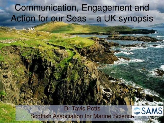 Translating and communicating marine science- Dr  Tavis Potts