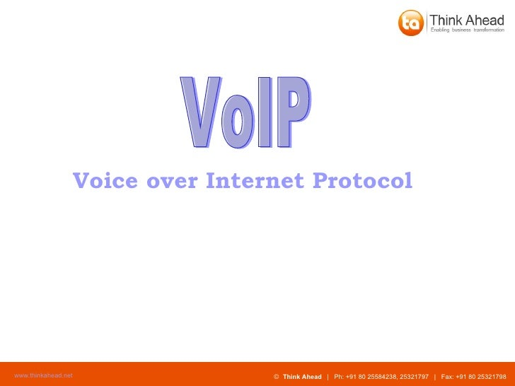 Voice over Internet Protocol   VoIP