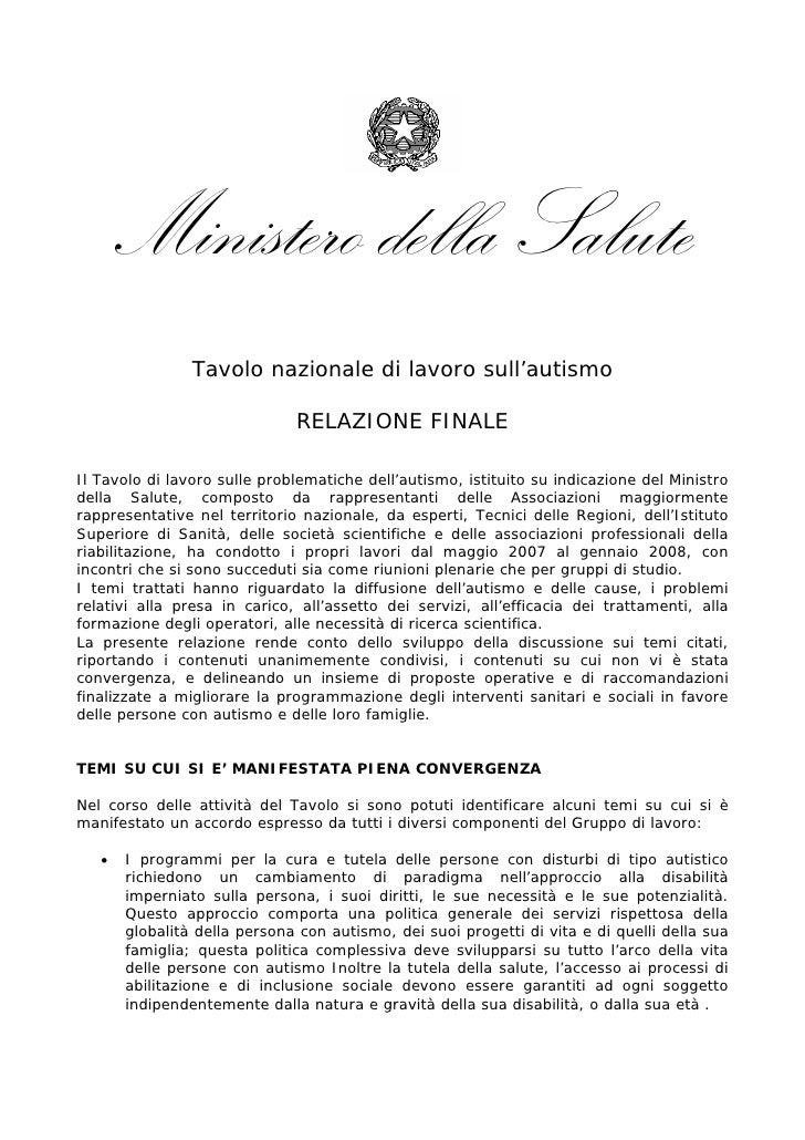 Ministero della Salute                Tavolo nazionale di lavoro sull'autismo                              RELAZIONE FINAL...