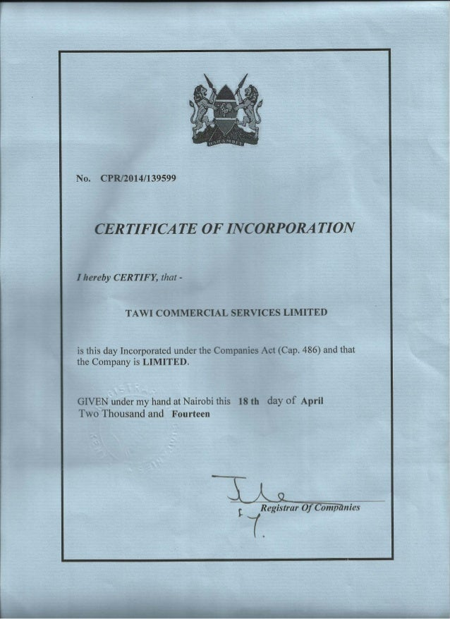 No.  CPR/2014/139599  CERTIFICATE OFINCORPORATION  I hereby CERTIFY,  that-  TAWI COMMERCIAL SERVICES LINIITED  is this da...