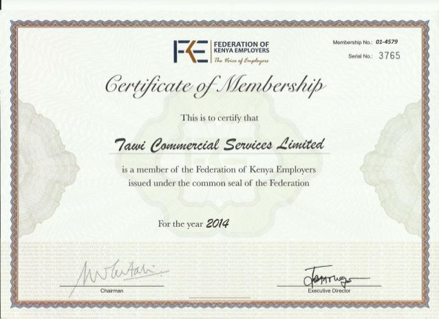 T ?  FEDERATION OF Membership No. : 01-4579 — j KENYA EMPLOYERS i Serial No. : 3 7 6 5  71:9   This is to certify that  is...