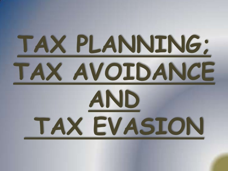 TAX PLANNING;TAX AVOIDANCE AND TAX EVASION<br />