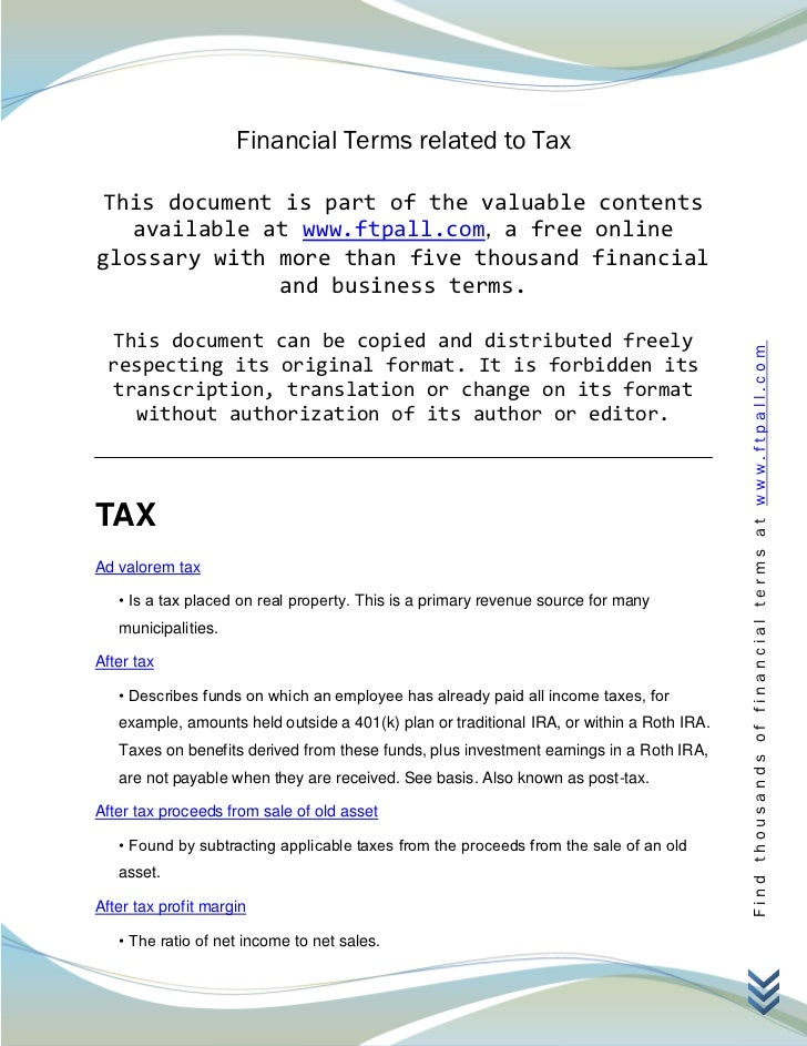 Financial Terms related to Tax This document is part of the valuable contents   available at www.ftpall.com, a free online...