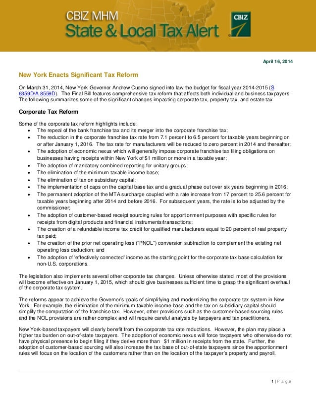 1 | P a g e April 16, 2014 New York Enacts Significant Tax Reform On March 31, 2014, New York Governor Andrew Cuomo signed...