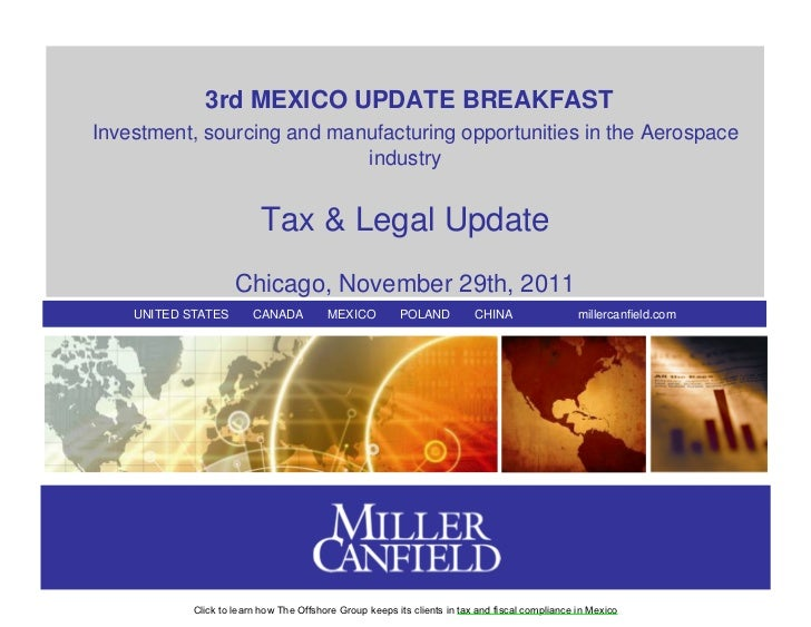 3rd MEXICO UPDATE BREAKFASTInvestment, sourcing and manufacturing opportunities in the Aerospace                          ...