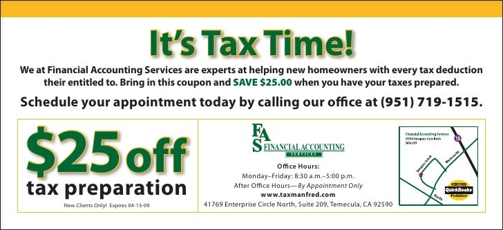 It's Tax Time! We at Financial Accounting Services are experts at helping new homeowners with every tax deduction      the...