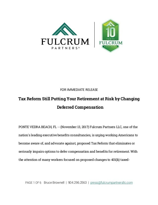 PAGE 1 OF 6 Bruce Brownell | 904.296.2563 | press@fulcrumpartnersllc.com FOR IMMEDIATE RELEASE Tax Reform Still Putting Yo...