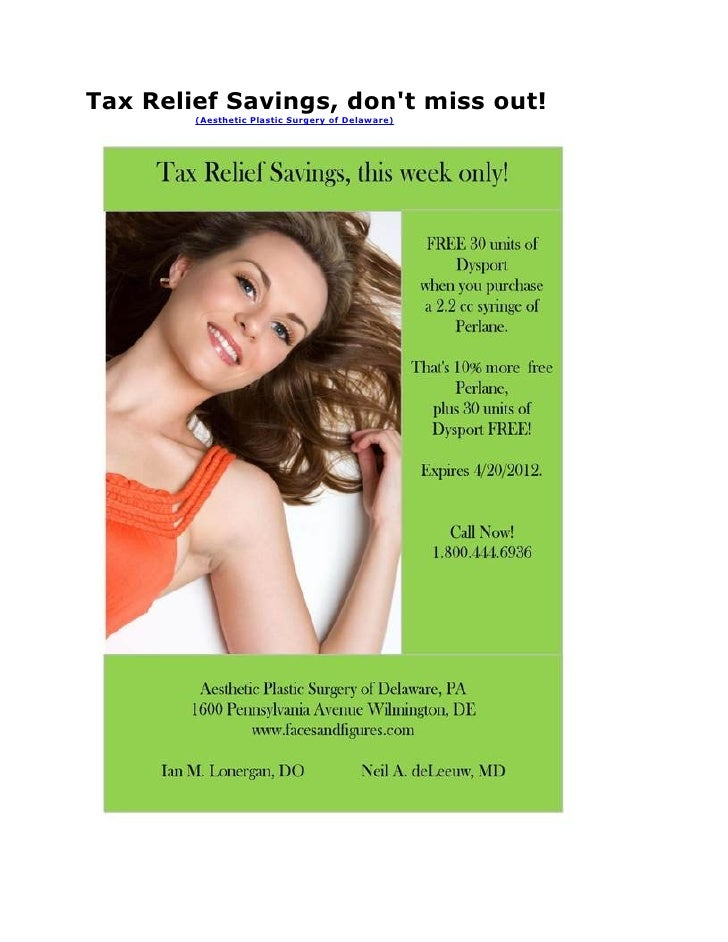 Tax Relief Savings, dont miss out!        (Aesthetic Plastic Surgery of Delaware)