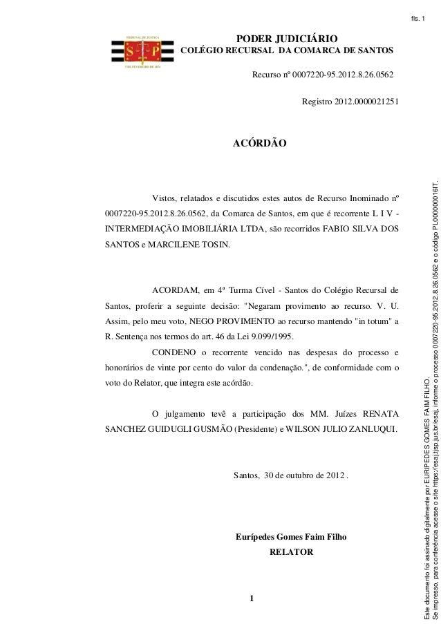 fls. 1                                     PODER JUDICIÁRIO                     COLÉGIO RECURSAL DA COMARCA DE SANTOS     ...
