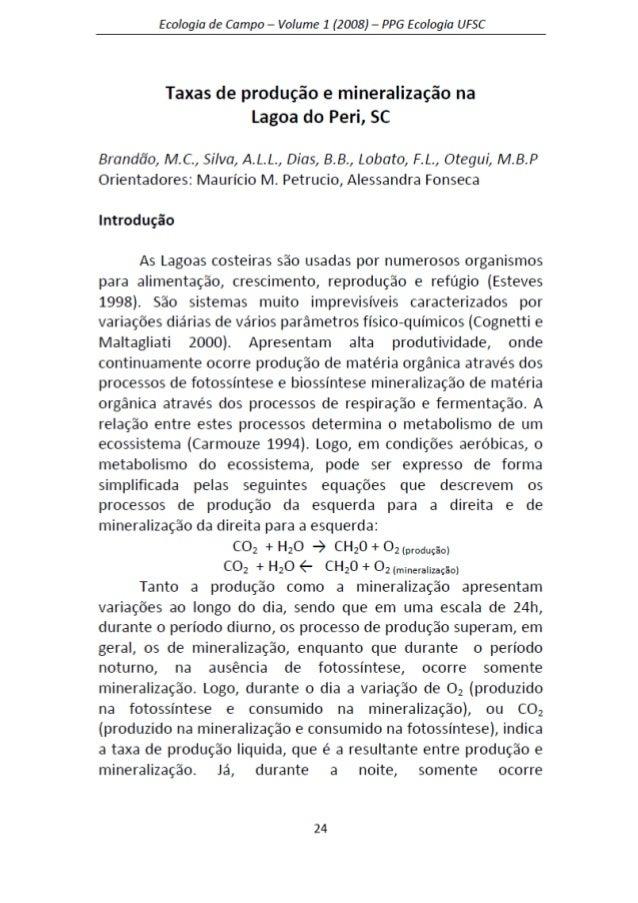 Taxa de produção e mineralização da lagoa do peri