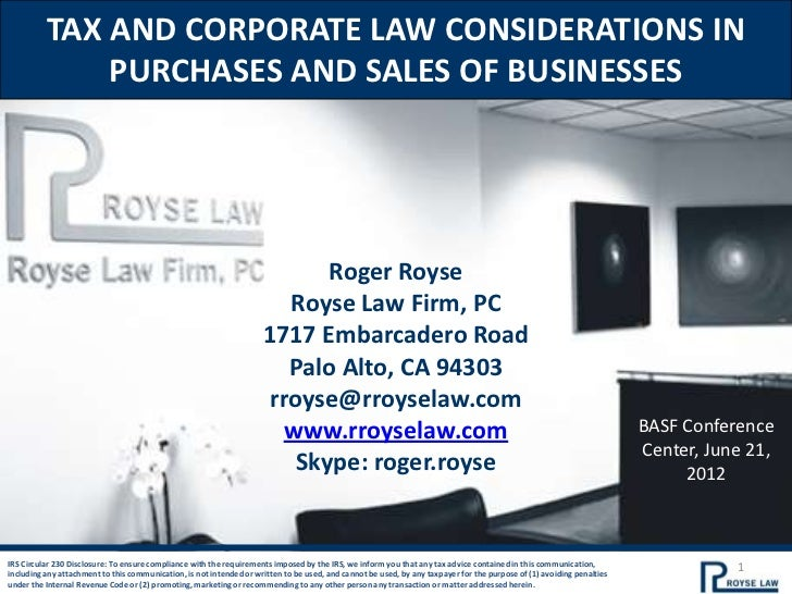TAX AND CORPORATE LAW CONSIDERATIONS IN              PURCHASES AND SALES OF BUSINESSES                                    ...