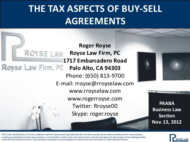 THE TAX ASPECTS OF BUY-SELL                                     AGREEMENTS                                                ...
