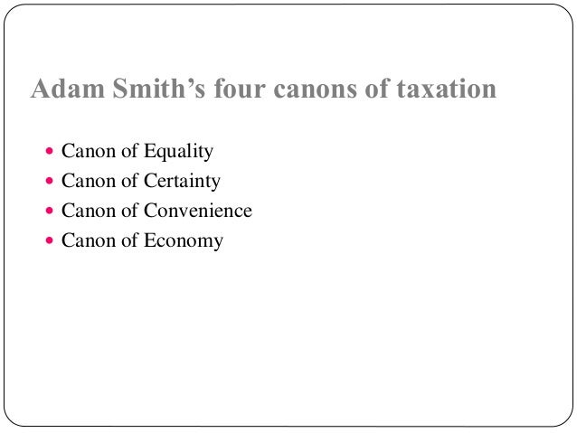 The four canon of taxation by adam smith