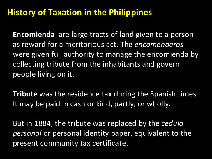 Encomienda  are large tracts of land given to a person as reward for a meritorious act. The  encomenderos  were given full...