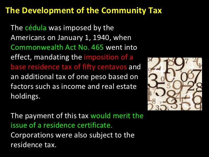 The  cédula  was imposed by the Americans on January 1, 1940, when  Commonwealth Act No. 465  went into effect, mandating ...