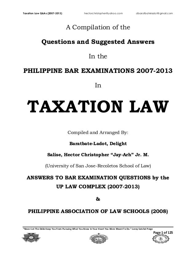 "Taxation Law Q&As (2007-2013) hectorchristopher@yahoo.com dbaratbateladot@gmail.com ""Never Let The Odds Keep You From Purs..."