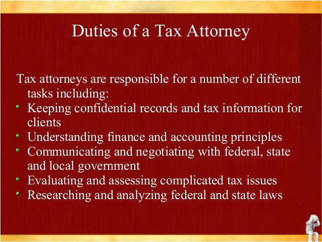 4 Duties Of A Tax Attorney