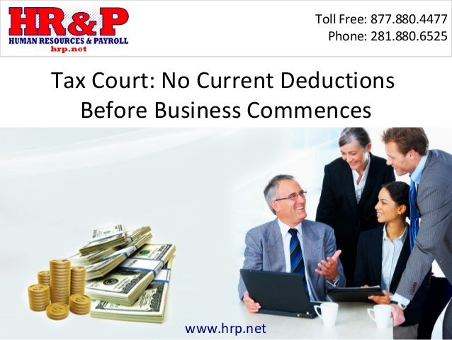 Toll Free: 877.880.4477                            Phone: 281.880.6525Tax Court: No Current Deductions  Before Business Co...