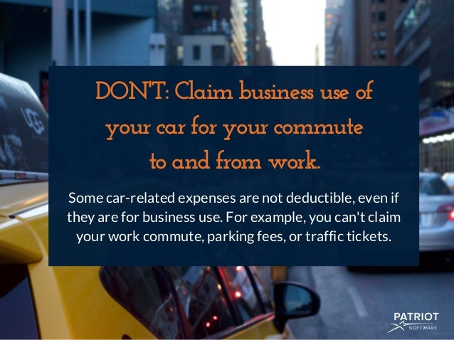 Dont Claim Business Use Of Your Car