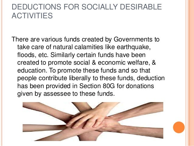 ILLUSTRATION Calculate the gross deductions: 1. Prime minister's National Relieffund Rs 15,000 Central Welfare Fund of ...