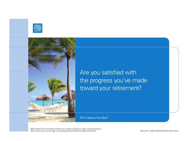 Are you satisfied with the progress you've made toward your retirement? TheCompanyYouKeep® 14618_0212 | SMRU 00457200CV(Exp...